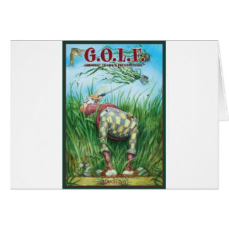 G.O.L.F GREATEST OF LIFE'S FRUSTRATIONS CARD