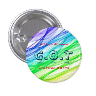 """G.O.T"" customer service? Pinback Button"