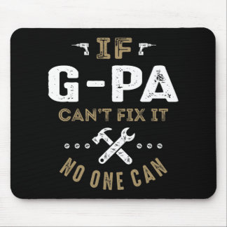 G-Pa Can Fix It Mouse Pad