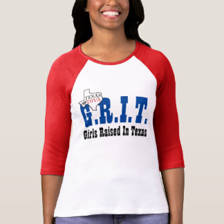 G.R.I.T. - Girls Raised In Texas T-Shirt