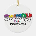 G.R.U.M.P.Y. Desgaste de los niños Ornamentos Para Reyes Magos