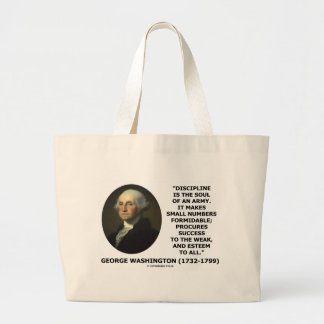 G. Washington Discipline Is The Soul Of An Army Jumbo Tote Bag