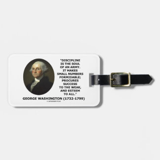 G. Washington Discipline Is The Soul Of An Army Luggage Tag