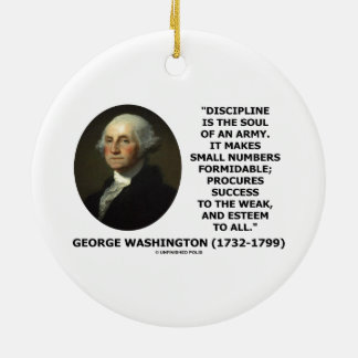 G Washington Discipline Is The Soul Of An Army Christmas Ornaments
