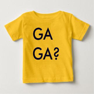 GA GA? Shirt