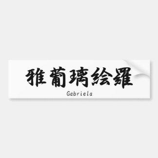 Gabriela translated into Japanese kanji symbols. Bumper Sticker