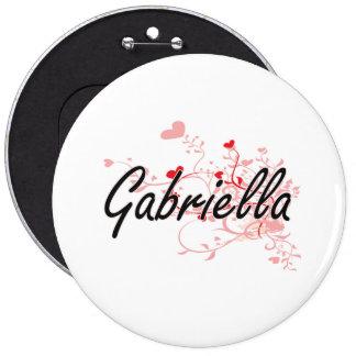 Gabriella Artistic Name Design with Hearts 6 Inch Round Button