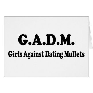 GADM Girls Against Dating Mullets Greeting Card