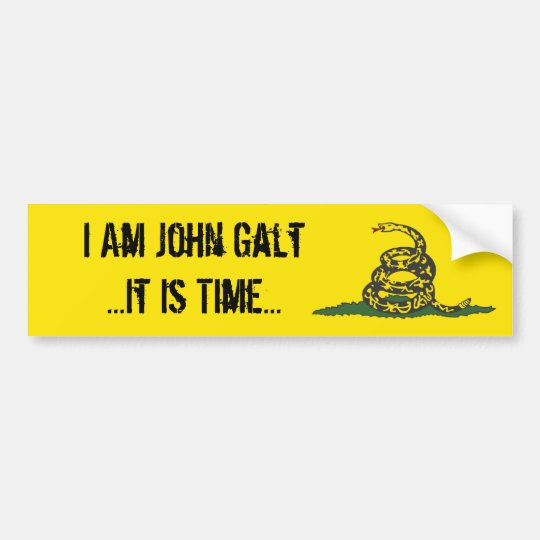 Gadsden john galt it is time bumper sticker