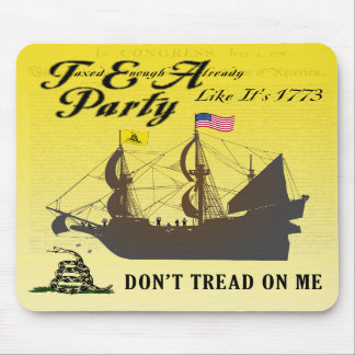 Gadsden - Tea Party Like It's 1773 Mousepad