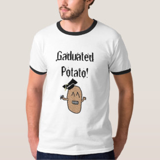 Gaduated Potato! T-Shirt
