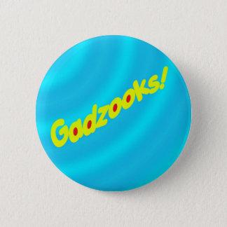 Gadzooks! Button