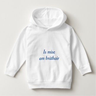 Gaelic Family: I am the Brother Hoodie