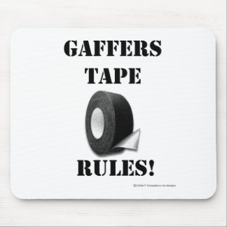 Gaffers Tape Rules Mouse Pad