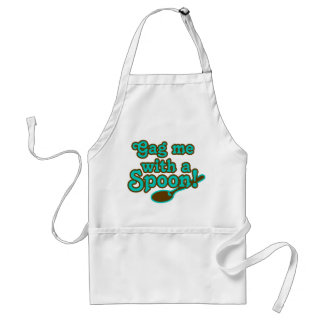 "Gag me with a spoon, totally 80s ""80er kind"" adult apron"