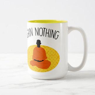 Gain Nothing Large Two Tone Mug