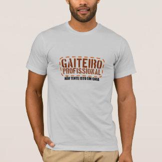 Gaiteiro Profissional T-Shirt