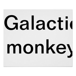Galactic monkey, print, poster, piece or soul musi