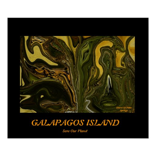 GALAPAGOS ISLAND.....Save our planet series Posters