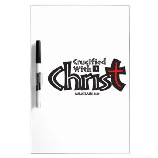 Galatians 2:20 on black/red on white. Dry-Erase boards