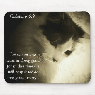 Galatians 6:9 Don't Grow Weary of Doing Good Mouse Pad