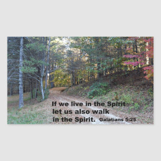 Galations 5:25 If we live in the Spirit... Rectangular Sticker