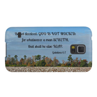 Galations 6:7 Be not deceived, God is not mocked.. Galaxy S5 Case