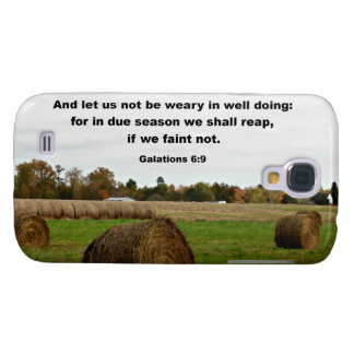 Galations 6:9 And let us knot be weary in well... Samsung Galaxy S4 Cases