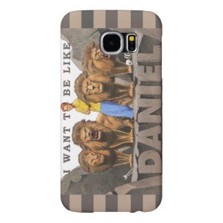 Galaxy 6 Phone Case-I Want To Be Like Daniel-Male Samsung Galaxy S6 Cases