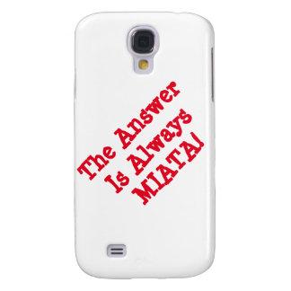 "Galaxy Case: ""The Answer Is Always MIATA!"" Samsung S4 Case"
