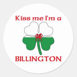 Galés personalizado me besa que soy Billington Pegatinas Redondas