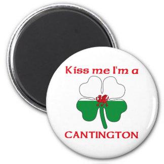 Galés personalizado me besa que soy Cantington Imán Redondo 5 Cm