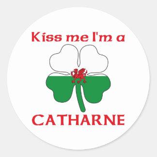 Galés personalizado me besa que soy Catharne Pegatina Redonda