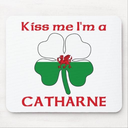 Galés personalizado me besa que soy Catharne Tapete De Raton