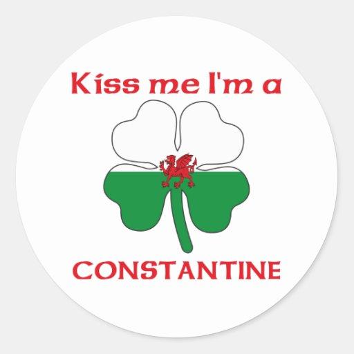 Galés personalizado me besa que soy Constantina Pegatina Redonda