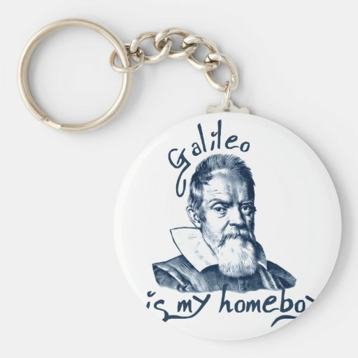 Galileo is My Homeboy Basic Round Button Keychain