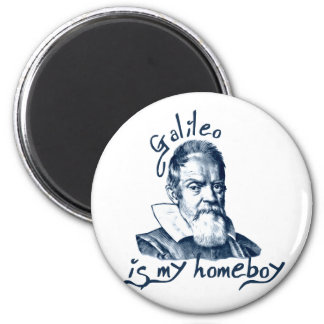 Galileo is My Homeboy Magnet
