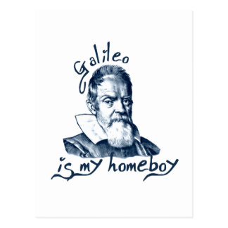 Galileo is My Homeboy Post Cards