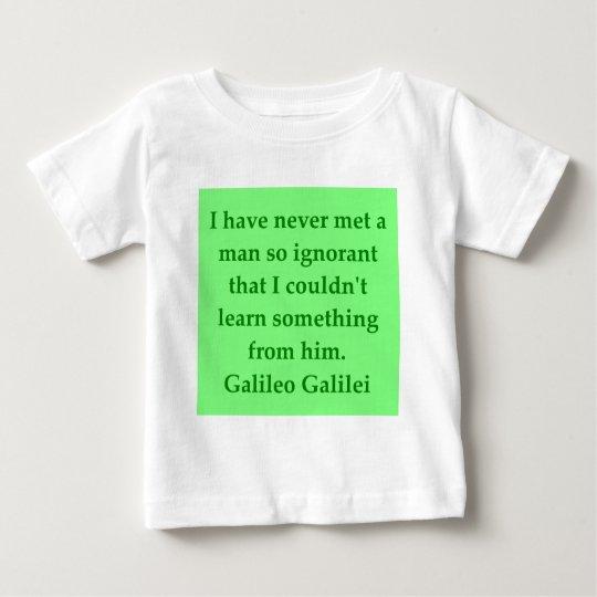 Galileo quote baby T-Shirt