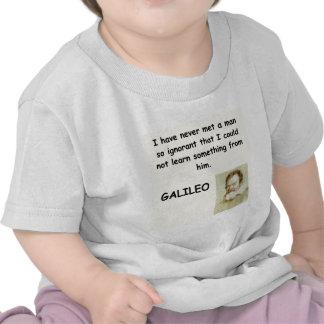 galileo quote t shirt