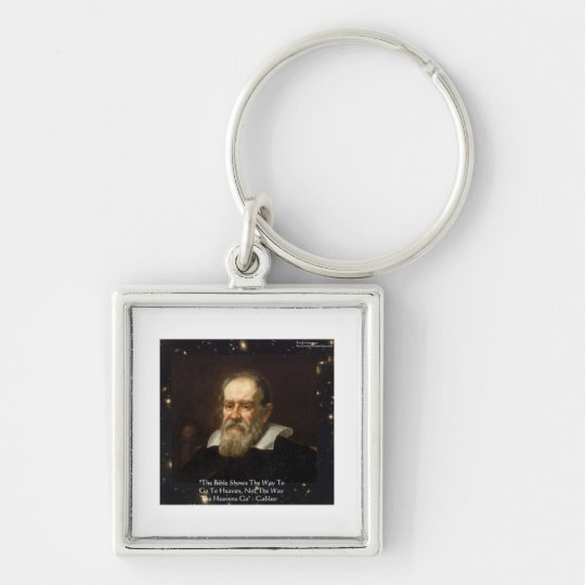 "Galileo ""Way To Heaven"" Quote Gifts Tees Mugs Etc Keychain"