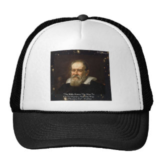 "Galileo ""Way To Heaven"" Quote Gifts Tees Mugs Etc Trucker Hat"