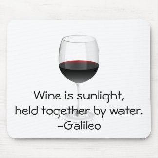 Galileo Wine Quote Mousepads