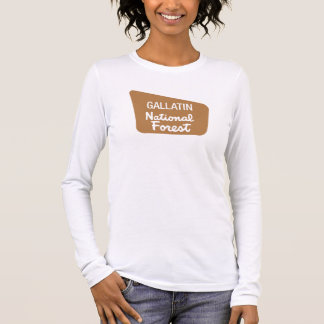 Gallatin National Forest (Sign) Long Sleeve T-Shirt