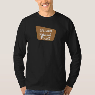 Gallatin National Forest (Sign) T Shirt