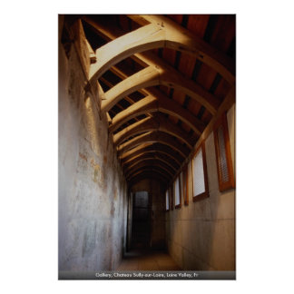 Gallery, Chateau Sully-sur-Loire, Loire Valley, Fr Poster