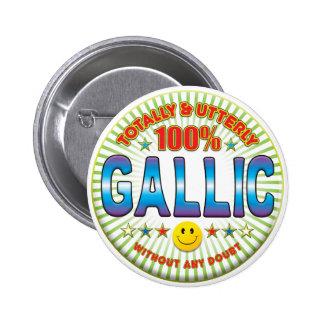 Gallic Totally Pin
