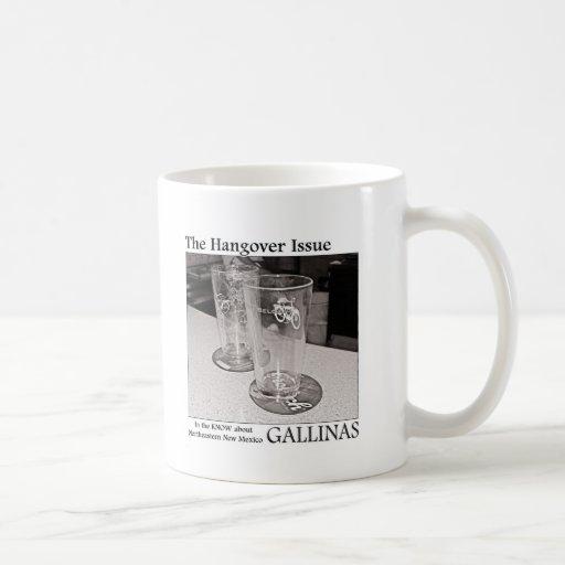 Gallinas: El problema de la resaca Tazas De Café