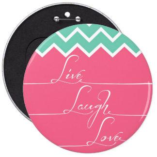 Galón rosado y verde/vivo, risa, amor pin redondo de 6 pulgadas