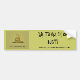 GALT'S GULCH OR BUST BUMPER STICKER